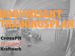 Bodyweight Trainingsplan CrossFit Untersberg