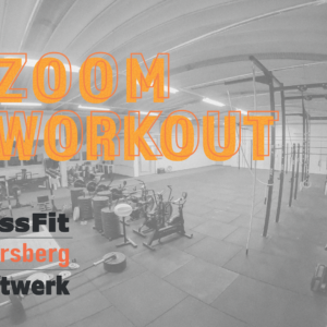 ZOOM Workout CrossFit Untersberg