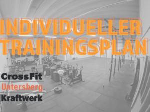 individueller Trainingsplan CrossFit Untersberg